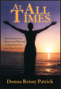 At All Times by Donna R. Patrick