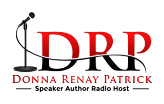 Donna Renay Patrick | Speaker | Author | Radio Host